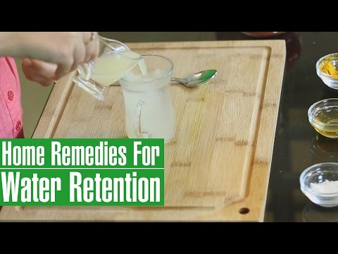 3 Best HOME REMEDIES TO REDUCE WATER RETENTION IN BODY(Edema)