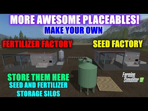 Farming Simulator 17 - More Awesome Placeables (Seed and Fertilizer) & Storage Silos For Them