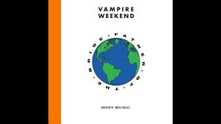 Download Vampire Weekend - Father of the Bride - Album Review Video
