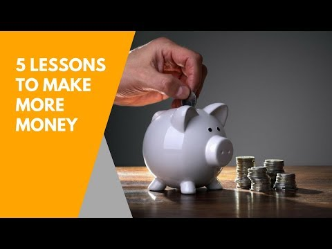5 Lessons I've Learned that Can Make You More Money