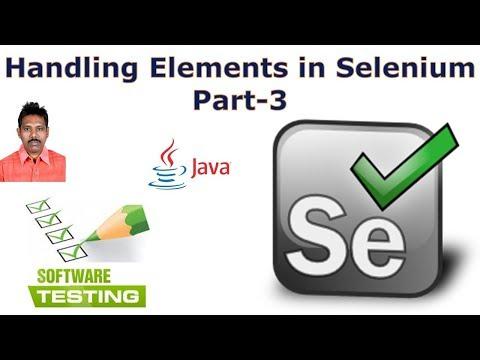 Selenium Tutorial For Beginners 27 Element Handling in Selenium Part-3 G C Reddy 