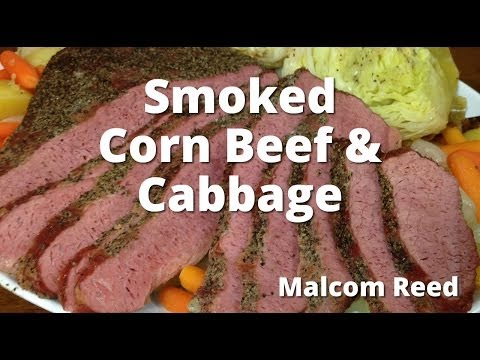 Smoked Corn Beef Brisket & Cabbage   How To Smoke Corned Beef from Malcom Reed from HowToBBQRight