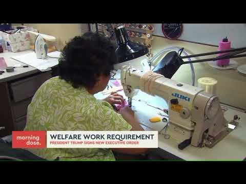 President Trump signs executive order that could impact welfare work requirements