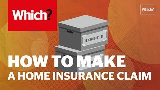 How to make a home insurance claim - Which? top tips