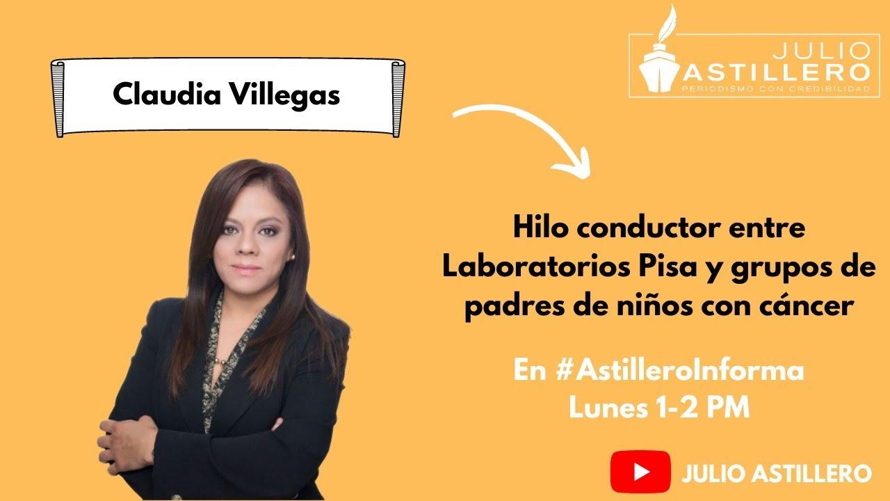 Hilo conductor entre Laboratorios Pisa y grupos de padres de niños con cáncer: Claudia Villegas