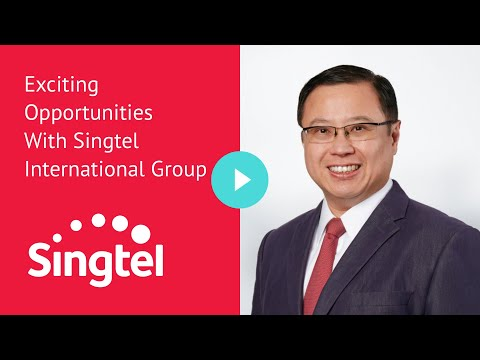 Exciting Opportunities With Singtel International Group