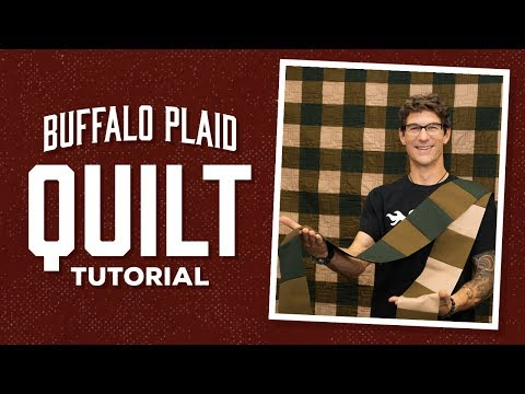Make an Easy Buffalo Plaid Quilt with Rob!