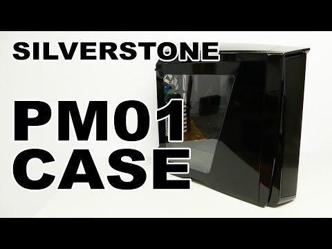 SilverStone PM01 Case Review