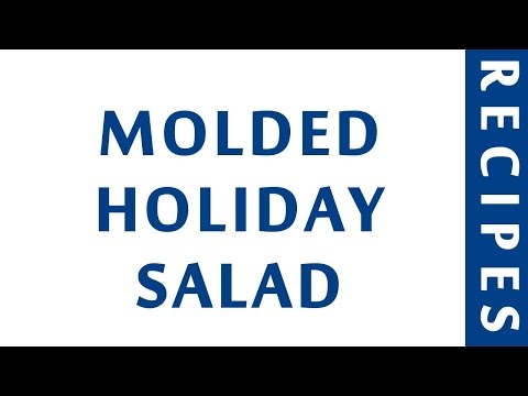 MOLDED HOLIDAY SALAD | QUICK RECIPES | EASY TO LEARN