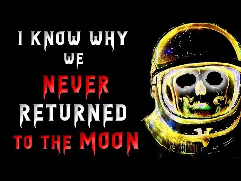 I know why we never returned to the Moon | Creepypasta | Scary Stories