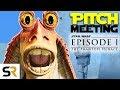 Star Wars Episode I The Phantom Menace Pitch Meeting