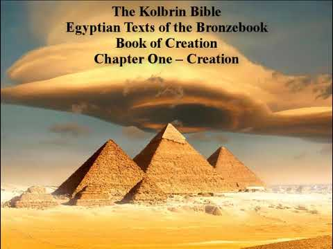 The Kolbrin Bible-Egyptian Texts of the Bronzebook-Book of Creation-Chapter One – Creation