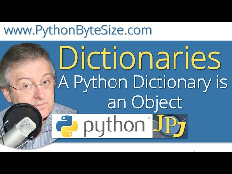 A Python Dictionary is an Object