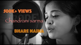 Bhare Naina | Nandini Srikar | Ra One | Cover by Chandrani Sarma