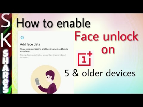 How to enable face unlock on One plus 5 - New System Update