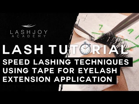 Speed Lashing Tutorial for Eyelash Extension Application by LashJoy Academy