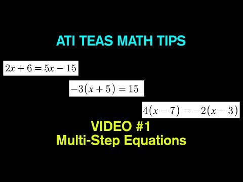 TEAS Math Tips - Video #1:  Solving Multi-Step Equations