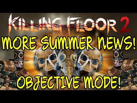 Killing Floor 2   SUMMER UPDATE OBJECTIVE MODE! - All New Items Shown + Steam Punk Update!