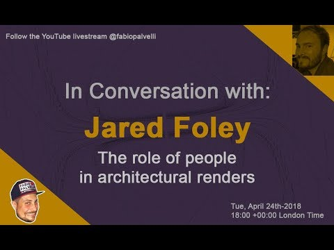 The role of people in architecture renderings with Jared Foley