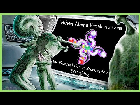 When Aliens Prank Humans (The Funniest Human Reaction to A UFO Sighting)👽😂LOL!