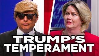 Trump Has THE BEST GODDAMN TEMPERAMENT