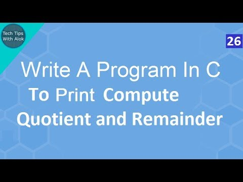 Write A Program In C to Compute Quotient and Remainder
