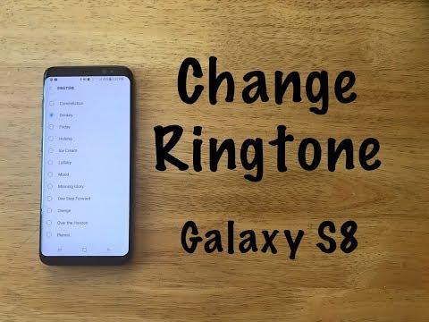 How to change ringtone Galaxy S8