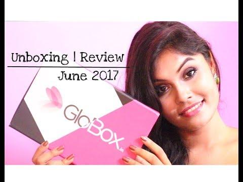 June GloBox Unboxing | Review || Ishita Chanda