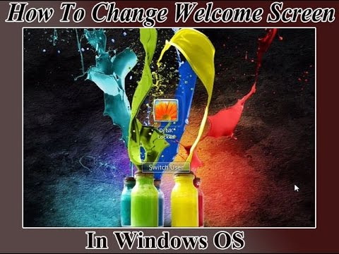 How To Change Default Welcome Screen or Login Screen Background Image In Windows OS