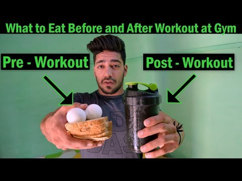 What to Eat Before and After Workout at Gym | bodybuilding tips