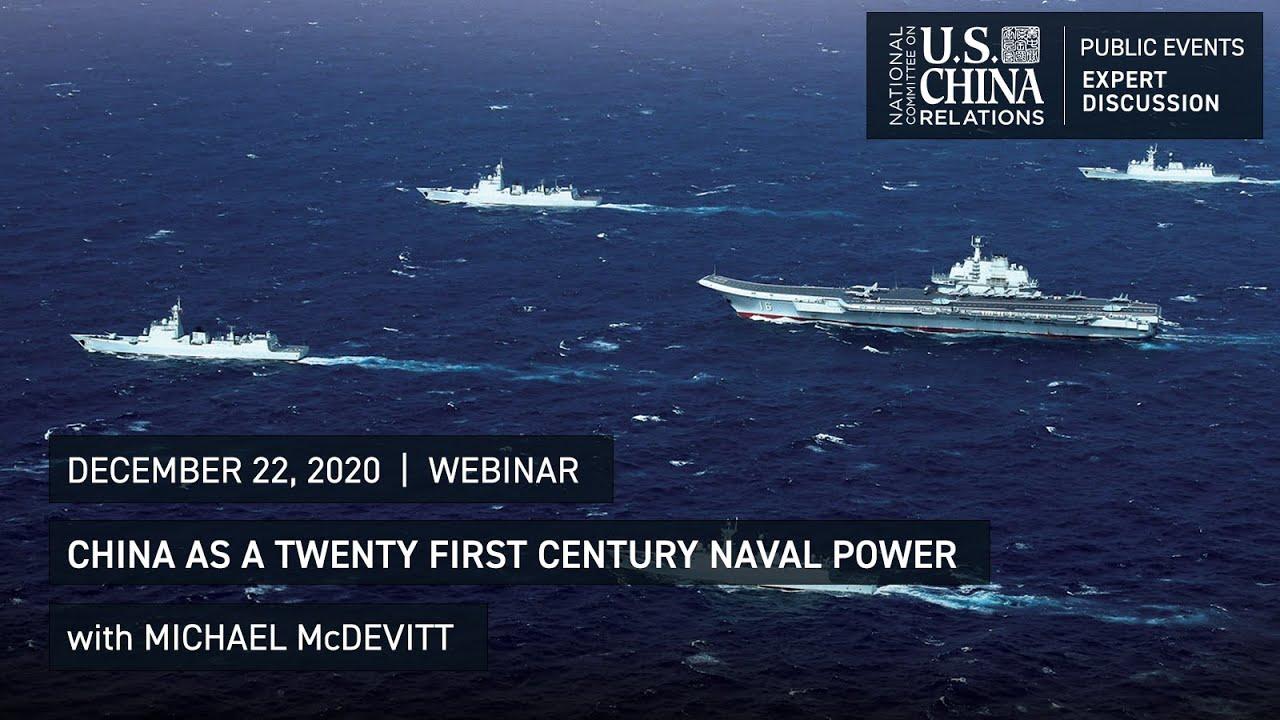 China as a Twenty First Century Naval Power   Michael McDevitt