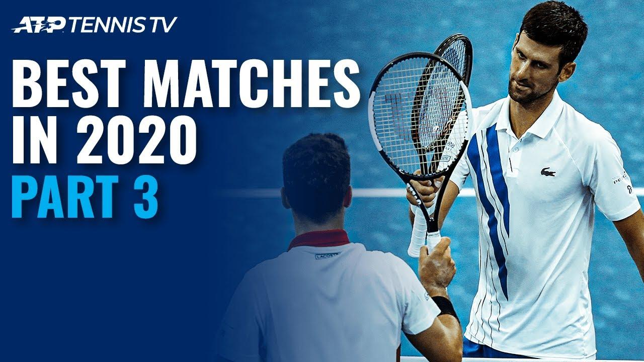 Best ATP Tennis Matches in 2020: Part 3!