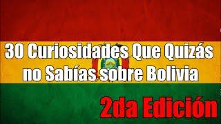 Que hay! Al fin pude terminar la segunda parte de 30 curiosidades sobre Bolivia, espero que les guste, agradezco a todos los suscriptores que me dieron los datos suficientes como para hacer una nueva parte de este video.   Mi FB: https://www.facebook.com/Urckari-207563732708614  Mi Twitter: https://twitter.com/RobertoSnchezEs  Boliviaball: https://www.facebook.com/Boliviaballoficial/