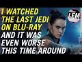 I Watched The Last Jedi Again It Was Even Worse This Time