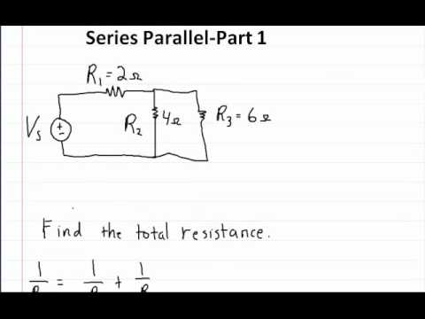 Series and Parallel Circuits - Part 1- How to solve for the total Resistance
