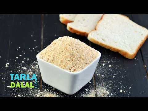 How to Make Bread Crumbs by Tarla Dalal