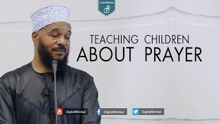 Teaching Children About Prayer - Dr. Bilal Philips
