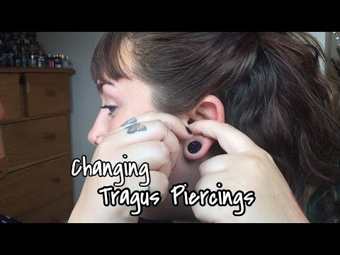 Changing Piercings: Tragus