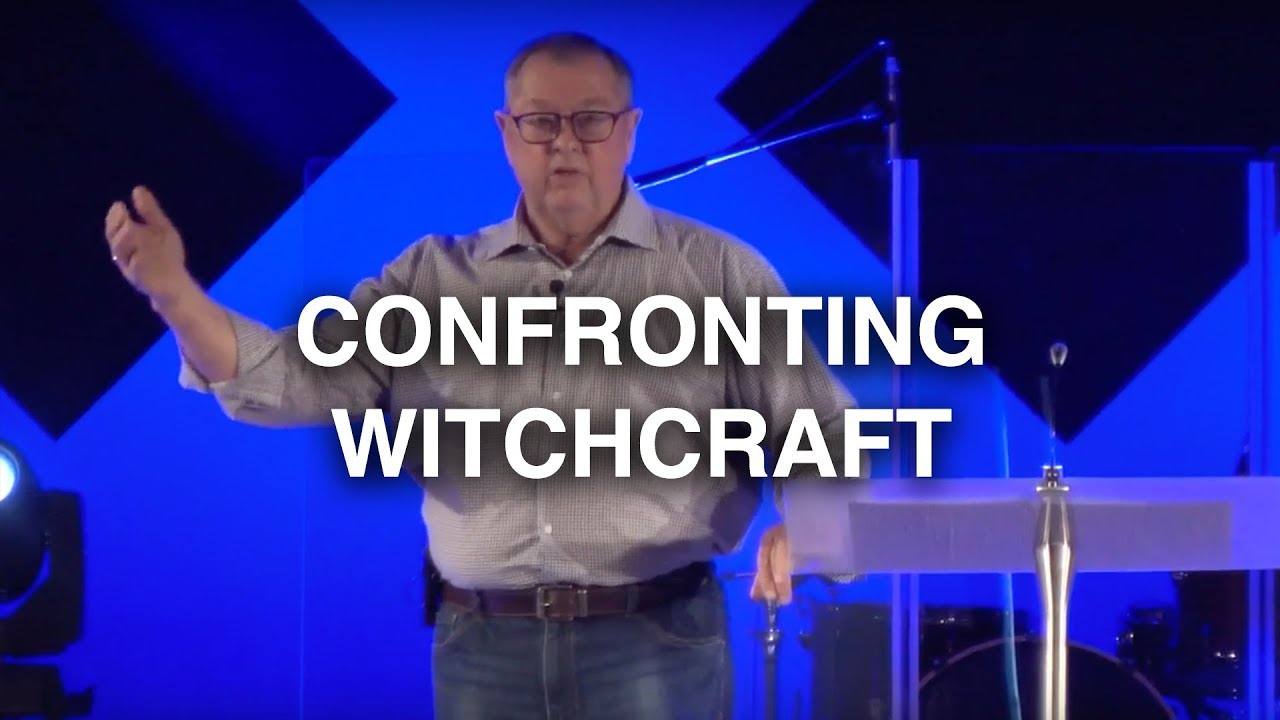 Confronting Witchcraft | Tim Sheets