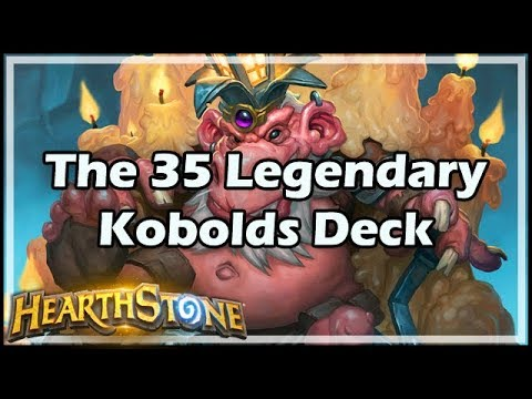 [Hearthstone] The 35 Legendary Kobolds Deck