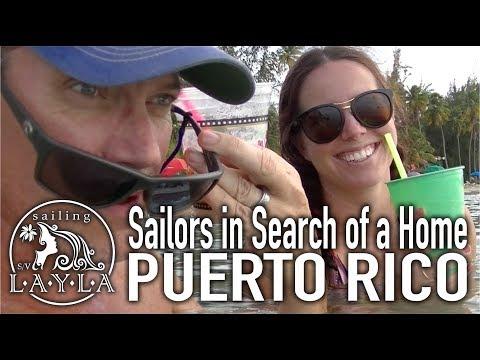 SailAway 14 | Sailboat in Search of a Home, Puerto Rico | Sailboat Living Sailing Vlog