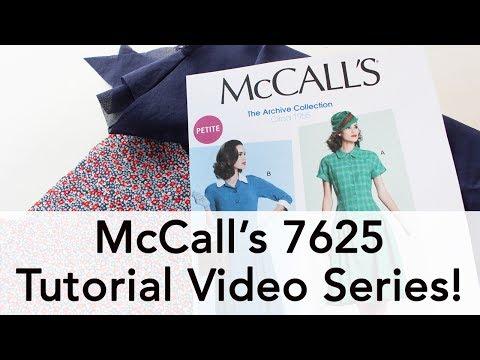 MCCALL'S PARTNERSHIP! McCall 7625 Video Series!
