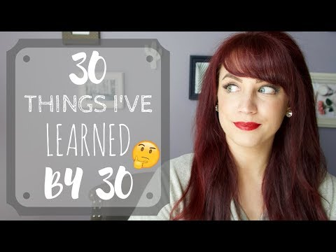 30 Things I've Learned By 30