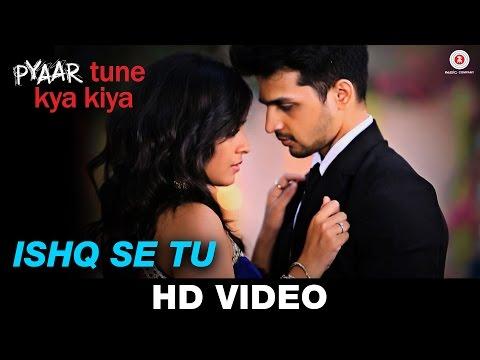 Xxx Mp4 Ishq Se Tu Pyaar Tune Kya Kiya Official Song Samira Koppikar Amp Rishabh Srivastava Love Songs 3gp Sex