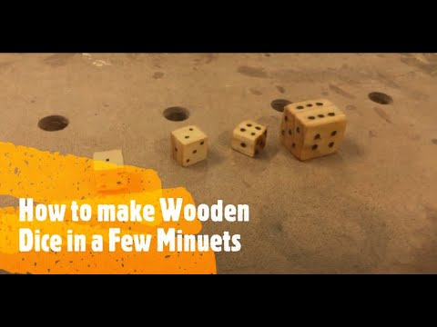 How to: make wooden dice in 10 minutes