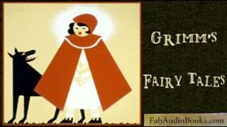 GRIMM'S FAIRY TALES - Grimm's Fairy Tales by The Brothers Grimm - Unabridged audiobook - FAB