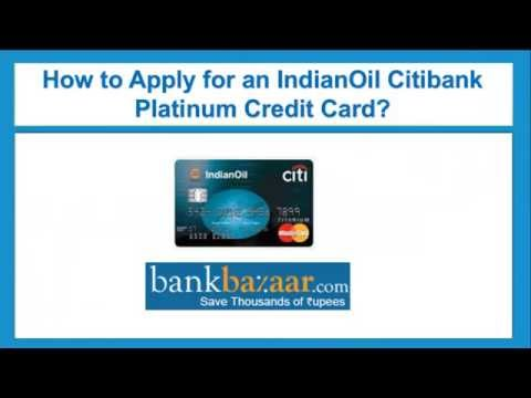 How to Apply for an Indian Oil Citibank Platinum Credit Card