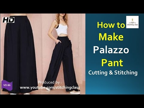 How to Make Palazzo Pant || Palazzo Pant Cutting and Stitching ||