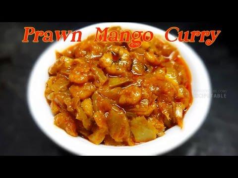Prawn Mango Curry Pachhiroyyalu mamidikaya koora(పచ్చిరోయ్యలు మామిడికాయ కూర)