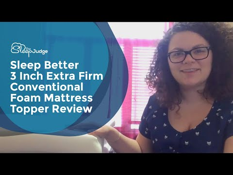 Sleep Better 3 Inch Extra Firm Conventional Foam Mattress Topper Review